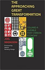 The Approaching Great Transformation: Toward a Liveable Post Carbon Economy, Ver