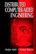NEW Distributed Computer-Aided Engineering by Hojjat Adeli