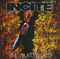 INCITE - THE SLAUGHTER NEW CD