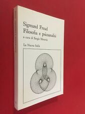 Sigmund FREUD - FILOSOFIA E PSICOANALISI La Nuova Italia (1983) Libro Moravia