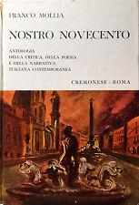 FRANCO MOLLIA NOSTRO NOVECENTO ANTOLOGIA CRITICA POESIA NARRATIVA ITAL CREMONESE