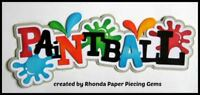 PAINTBALL BOY GIRL title paper piecing for Premade Scrapbook Pages  by Rhonda