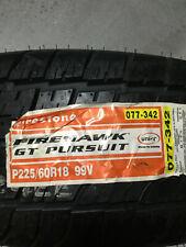 1 New 225 60 18 Firestone Firehawk GT Pursuit Tire