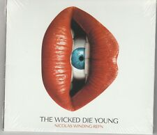 Nicolas Winding Refn Presents: The Wicked Die Young (1 cd 2017) New Sealed
