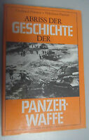 Abriss der Geschichte der PanzerWaffe /G.Förster u.N .Paulus 1978