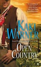Open Country by Kaki Warner (2011, Paperback)