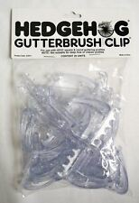HEDGEHOG GUTTERBRUSH CLIPS PACK OF 20 TO SECURE UPVC SQUARE & ROUND GUTTERING