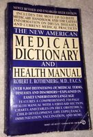 The New American Medical Dictionary And Health Manual (PB, 1990)