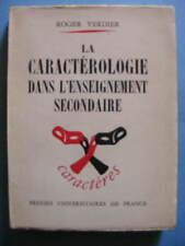 Roger Verdier La Caractérologie dans  l'Enseignement Secondaire 1957 Pédagogie
