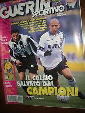 Guerin Sportivo.Alessandro Del Piero e Ronaldo,Roberto Baggio,hhh