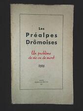 Les Préalpes Drômoises 1953 problème de vie ou de mort - un bilan un programme