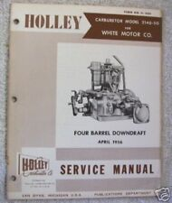 1956 WHITE TRUCK, HOLLEY 2140-SG FOUR BARREL DOWNDRAFT CARBURETOR SERVICE MANUAL
