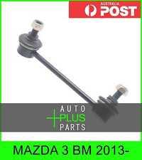 Fits MAZDA 3 BM 2013- - Rear Right Hand RH Stabiliser / Anti Roll /Sway Bar Link