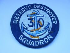 reserve 30 destroyer squadron  vintage  original  US navy   squadron patch