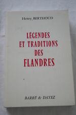 LEGENDES ET TRADITIONS DES FLANDRES-BERTHOUD 1862 NORD REPRINT