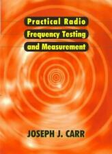 Practical Radio Frequency Test and Measurement: A Technician's Handbook, Carr.=