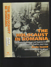 Holocaust in Romania (WW2, Judaica) by Radu Ioanid, 2000 1st ed HC with DJ, rare