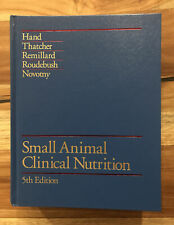 Small Animal Clinical Nutrition, 5th Edition (2010, Hardcover, Revised edition)