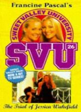 The Trial of Jessica Wakefield (Sweet Valley University),Laurie John
