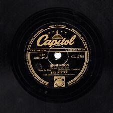 """1954 TEX RITTER COWBOY CLASSIC 78 """" HIGH NOON  """" UK CAPITOL CL 14581  E-"""