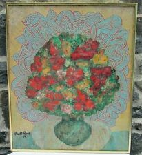 Original Mixed Media Impressionist  Floral Still Life Signed Harold Rome 1969