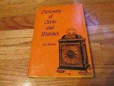 1963 DICTIONARY OF CLOCKS AND WATCHES- ERIC BRUTON Bonanza Books NY HC/DJ/IL