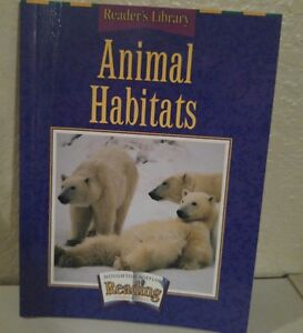 ANIMAL HABITATS HOUGHTON MIFFLIN SCIENCE Reader's Library 3rd Grade 3 HOMESCHOOL