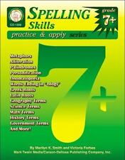 Practice and Apply: Spelling Skills by Marilyn K. Smith and Victoria Quigley...