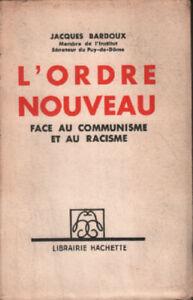 L'ordre nouveau face au communisme et au racisme | Bardoux Jacquezs | Bon état