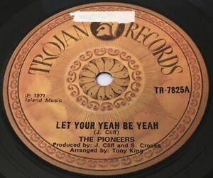 """THE PIONEERS Let Your Yeah Be Yeah / More Love 7"""" Single TROJAN MOD SKA REGGAE"""
