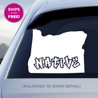 "Oregon state ""Native"" vinyl car decal Graffiti design style OR state sticker"