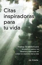 Citas Inspiradoras para Tu Vida : Palabras de Sabiduria para Ayudarlo a...
