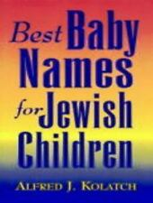 Best Baby Names for Jewish Children, Kolatch, Alfred J., Great Condition