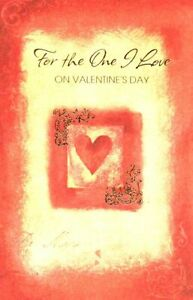 For The One I Love On Valentines Day  - Valentines Greeting Card - V2504-5