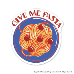 Give Me Pasta Funny Sticker Decals Car Laptop Bumper Gift Book