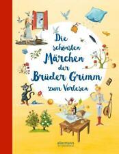 Die schönsten Märchen der Brüder Grimm zum Vorlesen von Jacob und Wilhelm Grimm (2020, Gebundene Ausgabe)
