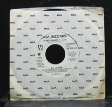 "Kid Brother - It Was Fun While It Lasted Mint- 7"" Vinyl 45 MCA Promo MCA-41193"