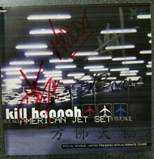 Kill Hannah ‎– American Jet Set Reissue SIGNED