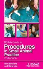 Bsava Guide to Procedures in Small Anima (BSAVA British Small Animal Veterinary