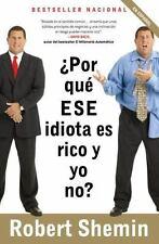 Por Que ESE Idiota Es Rico y Yo No? (Paperback or Softback)