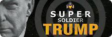 Trump Super Soldier Bumper Sticker