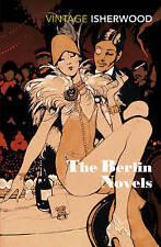 The Berlin Novels. Mr Norris Changes Trains, Goodbye to Berlin., Isherwood, Chri