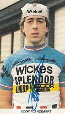 EDDY PLANCKAERT cyclisme ciclismo cp Signée autographe Cycling WICKES SPLENDOR