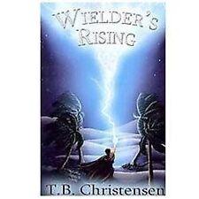 Wielder's Rising (Wielder Trilogy)