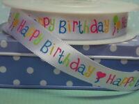 Happy Birthday Ribbon - 15mm or 25mm  Wide Satin