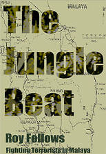 The Jungle Beat: Fighting Terrorists in Malaya, Roy Follows | Paperback Book | G