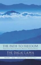 The Path To Freedom: Freedom in Exile and Ancient Wisdom, Modern World: Freedo,