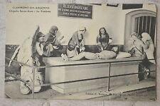 """CPA """" CLERMONT EN ARGONNE - Chapelle Sainte Anne - Le Tombeau"""