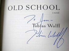 SIGNED 1st/8th Printing OLD SCHOOL Tobias Wolff CLASSIC Modern Fiction