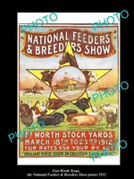OLD LARGE HISTORIC PHOTO OF FORT WORTH TEXAS, THE BREEDERS SHOW POSTER c1912